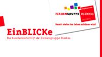 EinBLICKe - Die Kundenzeitschrift der Firmengruppe Dierkes
