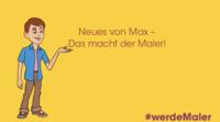 """Max erklärt """"Das macht der Maler!"""""""