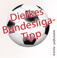 Der Dierkes-Buli Tipp geht in die nächste Runde!
