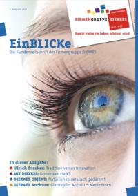 EinBLICKe - Das Kundenmagazin der Firmengruppe DIERKES! Jetzt online!