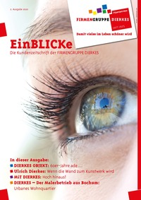 EinBLICKe - Das Kundenmagazin der Firmengruppe DIERKES-Unternehmen
