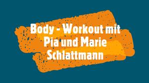 Neues Trainingsvideo: Body-Workout mit Pia und Marie Schlattmann