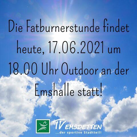 Fatburner 18 Uhr findet draußen statt