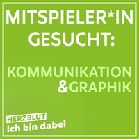 MitspielerIn für Kommunikation & Graphik gesucht!